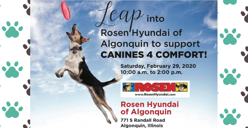 Visit Rosen Hyundai Feb 29th to celebrate Canines 4 Comfort with us!