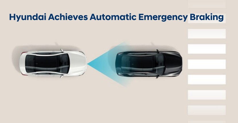 Hyundai Achieves Automatic Emergency Braking