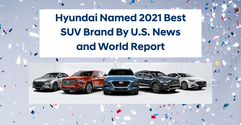 Hyundai Named 2021 Best SUV Brand By U.S. News and World Report