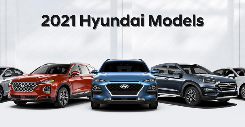 New 2021 Hyundai Models