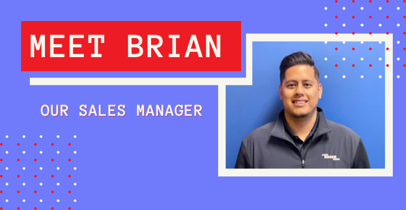Meet Our Sales Manager, Brian Acosta!