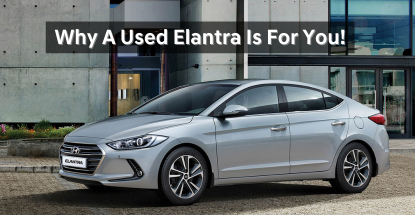 Looking For A Used Car? The Elantra Is For You!